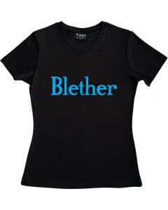 Blether Ladies T-Shirt