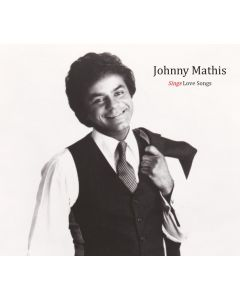 Johnny Mathis Sings Love Songs